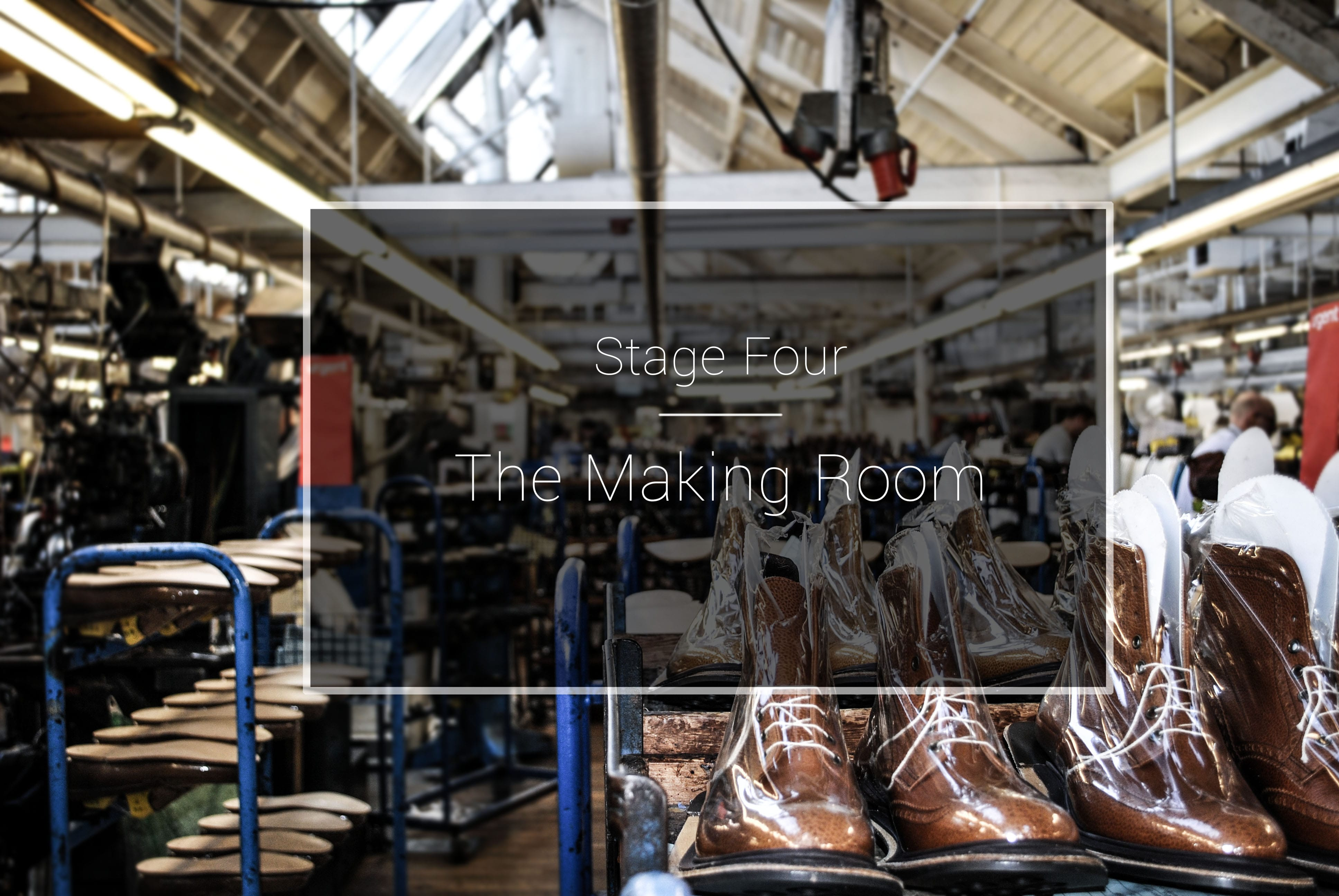 The Cheaney Factory: The Making Room