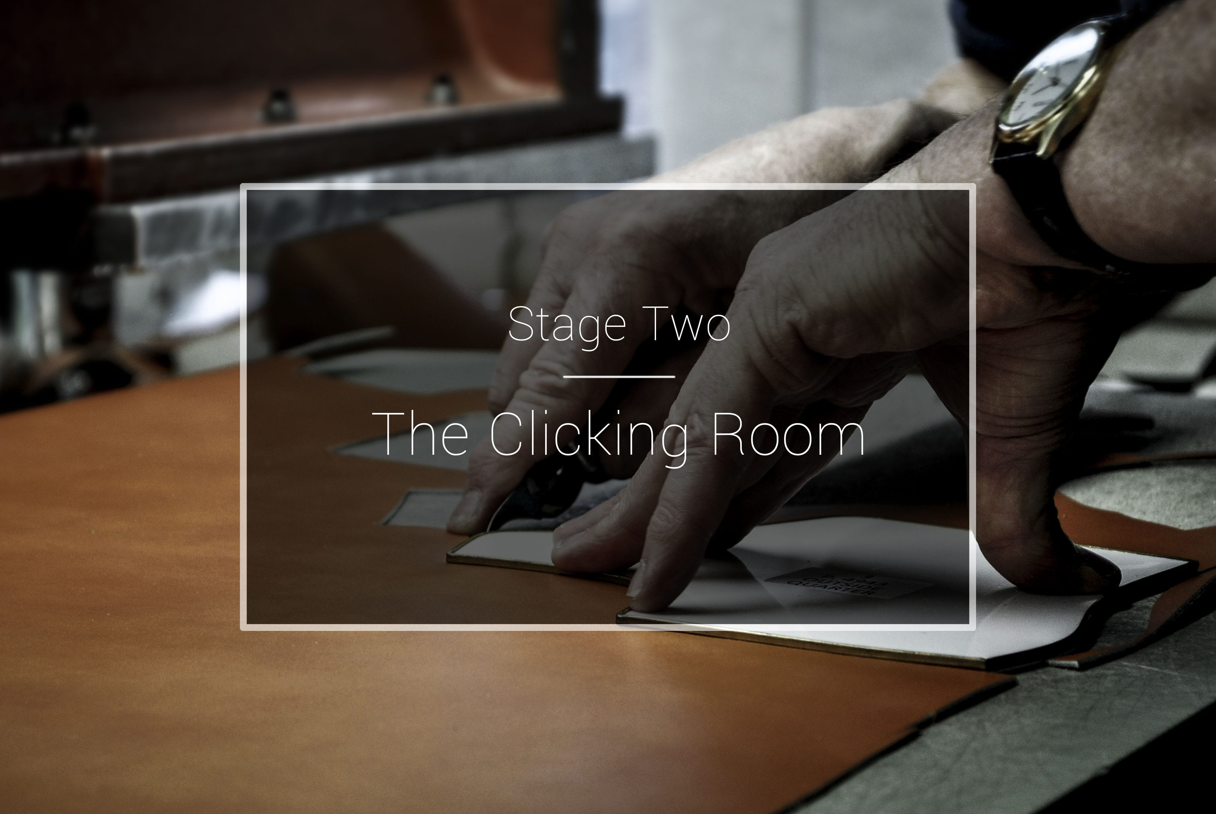 The Cheaney Factory: The Clicking Room