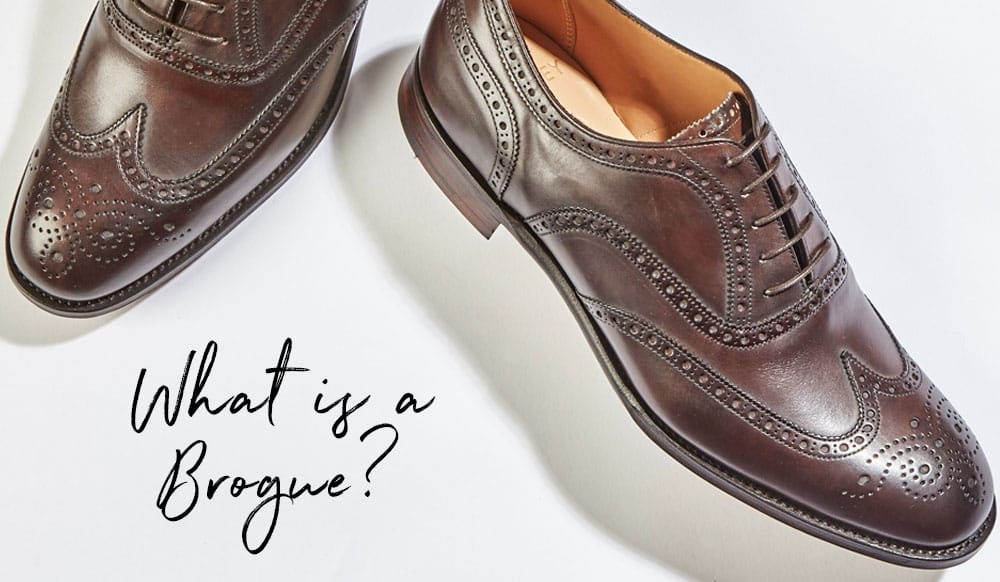 What is a Brogue?