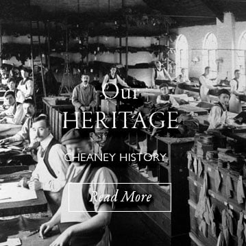 Our Heritage - Cheaney History - Read More